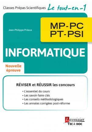 INFORMATIQUE MP, PC, PT, PSI (COLLECTION LE TOUT-EN-1)