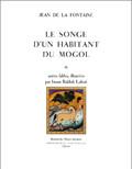 LE SONGE D'UN HABITANT DU MOGOL (BROCHE)