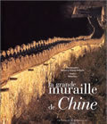 GRANDE MURAILLE DE CHINE (LA)