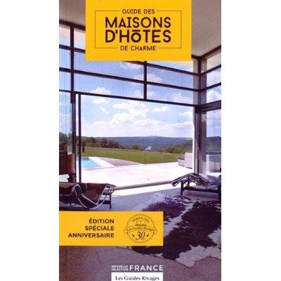 GUIDE MAISONS D'HOTES DE CHARME EN FRANCE
