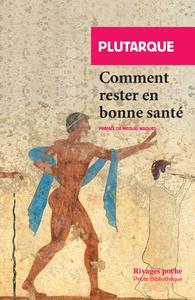 COMMENT RESTER EN BONNE SANTE