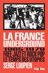 LA FRANCE UNDERGROUND