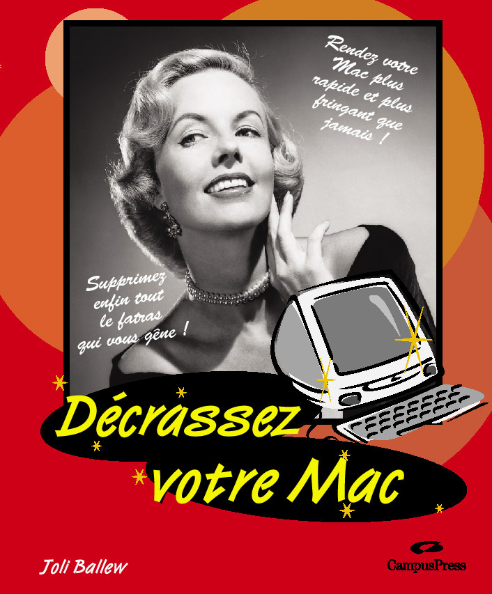 DECRASSEZ VOTRE MAC