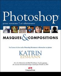 PHOTOSHOP CS MASQUES ET COMPOSITIONS