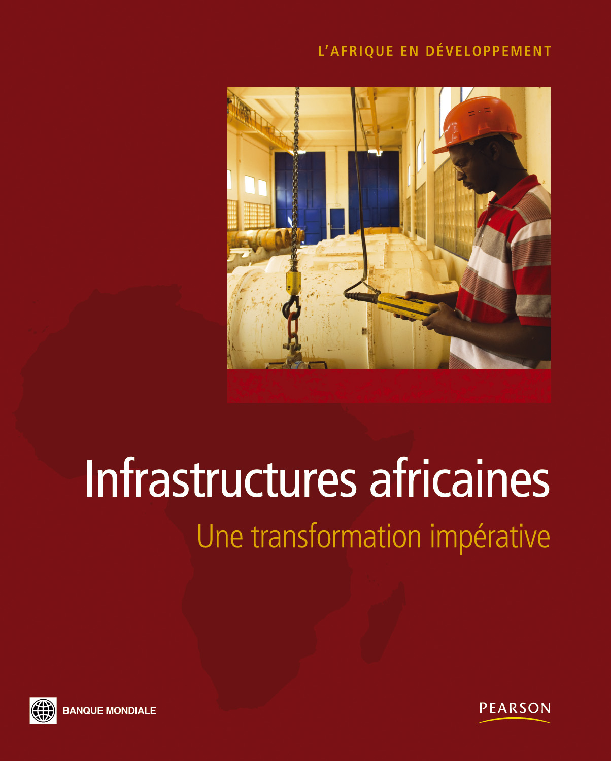 INFRASTRUCTURES AFRICAINES UNE TRANSFORMATION IMPERATIVE