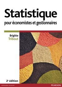 STATISTIQUE POUR ECONOMISTES ET GESTIONNAIRES 2E ED
