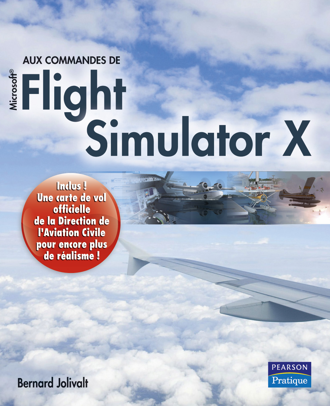 FLIGHT SIMULATOR X + CARTE D'AVIATION