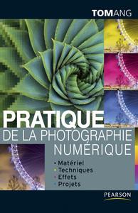 PRATIQUE DE LA PHOTOGRAPHIE NUMERIQUE
