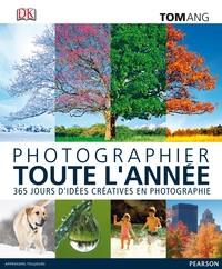 PHOTOGRAPHIER TOUTE L'ANNEE