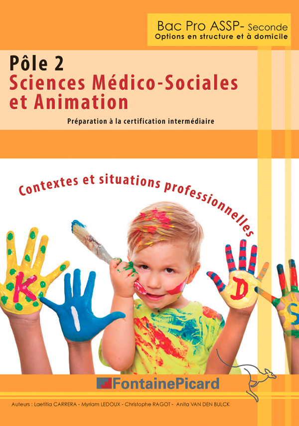 BAC PRO ASSP - POLE 2 - SCIENCES MEDICO-SOCIALES ET ANIMATIONS