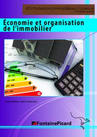 ECONOMIE ET ORGANISATION DE L'IMMOBILIER BTS PROFESSIONS IMMOBILIERES/LICENCE