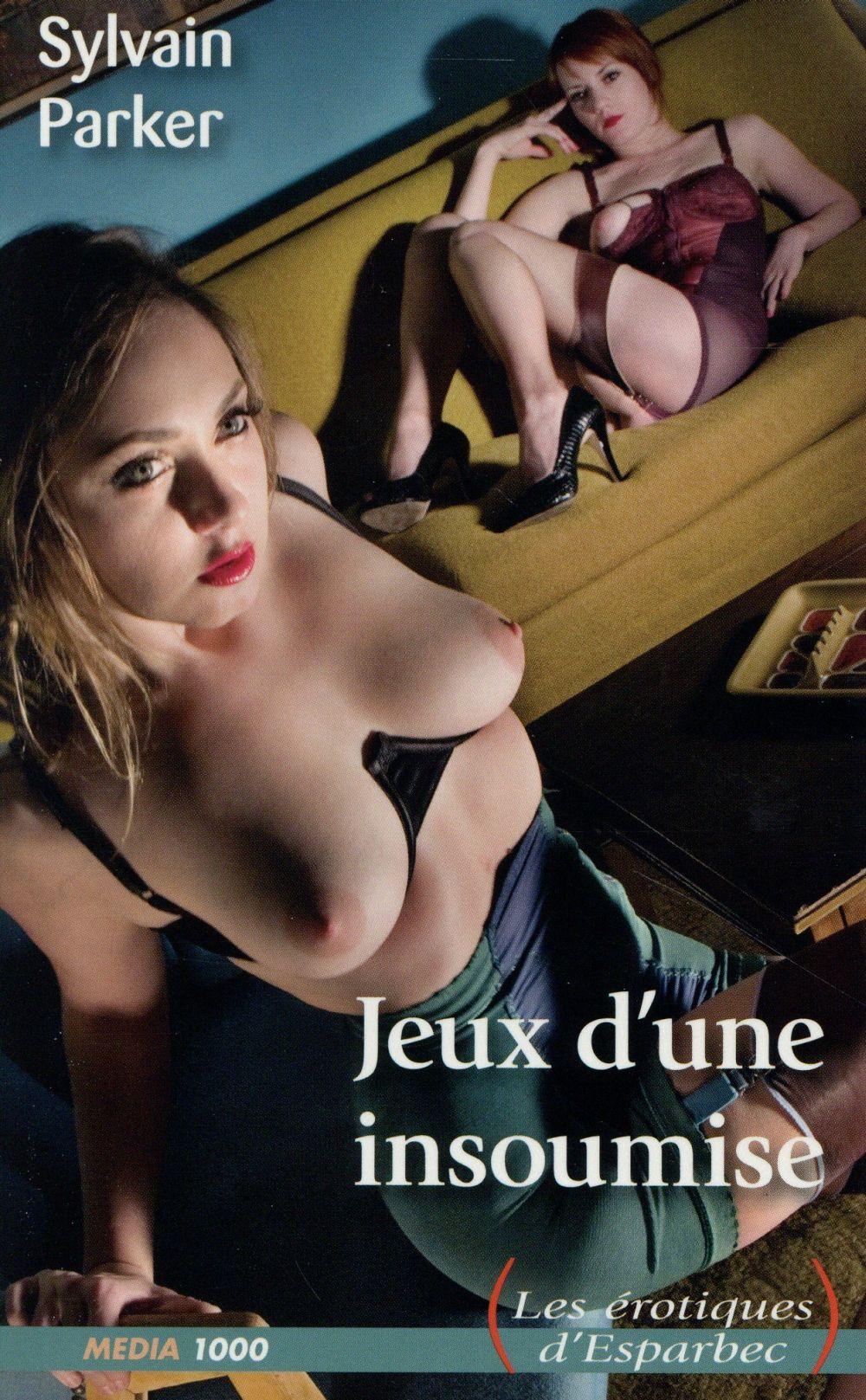 JEUX D'UNE INSOUMISE