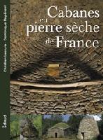 CABANES EN PIERRE SECHE DE FRANCE