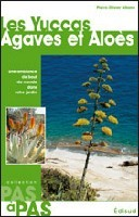 YUCCAS AGAVES ALOES PAS A PAS