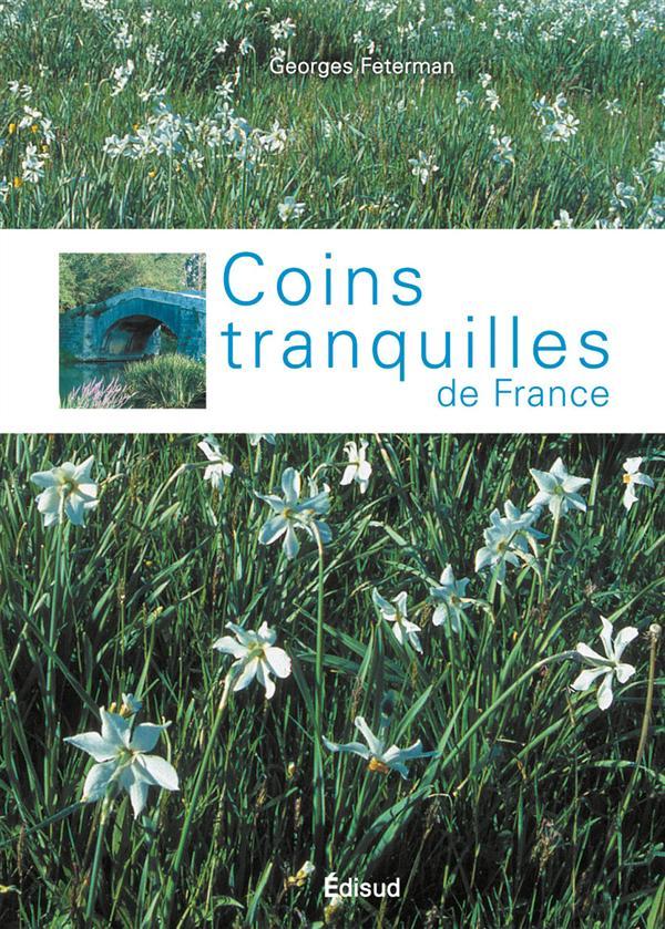 COINS TRANQUILLES DE FRANCE