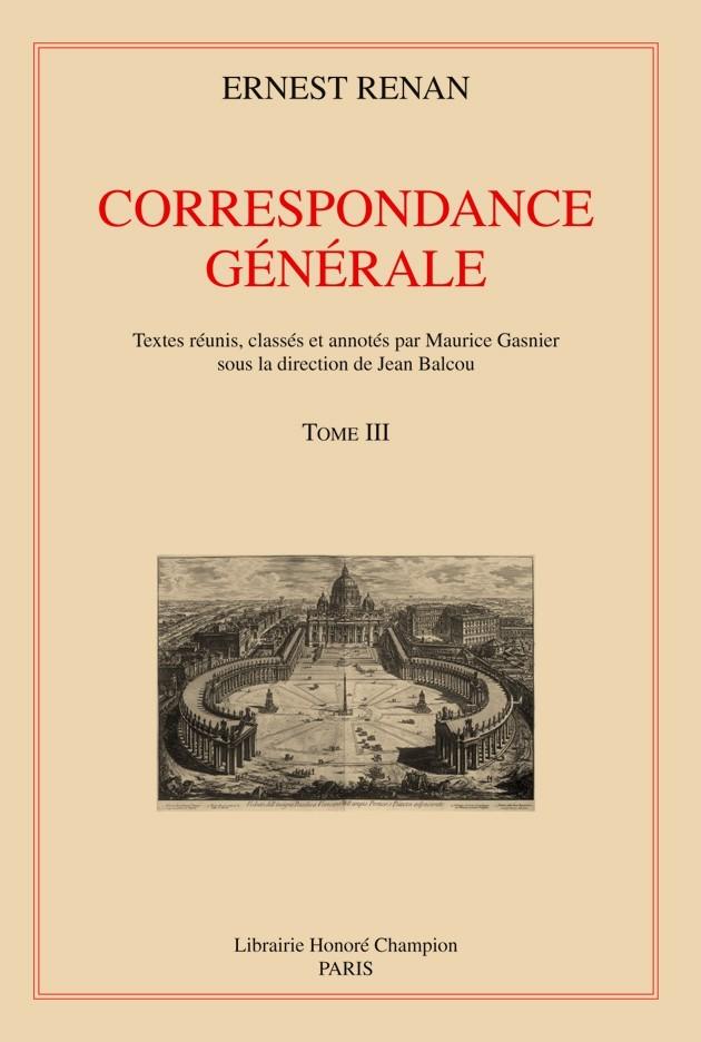 CORRESPONDANCE GENERALE. T3 : 1849-1856. EDITION PAR J. BALCOU