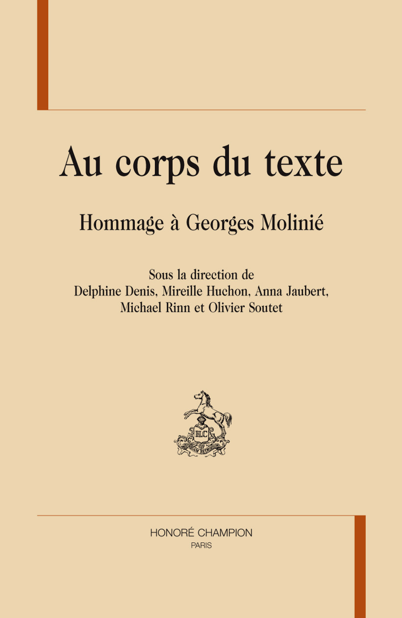 AU CORPS DU TEXTE. HOMMAGE A GEORGES MOLINIE