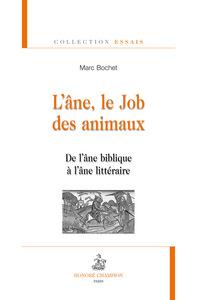 L'ANE, LE JOB DES ANIMAUX : DE L'ANE BIBLIQUE A L'ANE LITTERAIRE