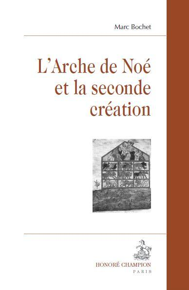 L'ARCHE DE NOE ET LA SECONDE CREATION