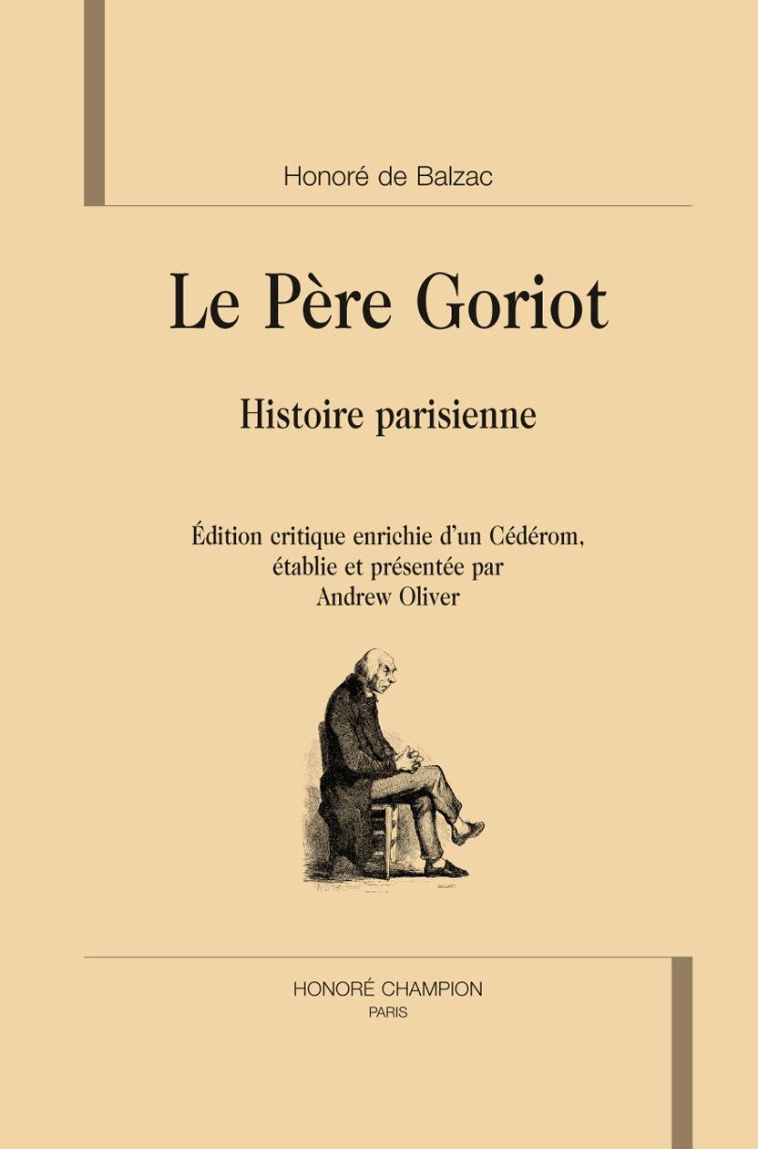 LE PERE GORIOT. HISTOIRE PARISIENNE