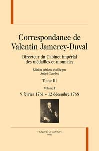 BC - T106 - CORRESPONDANCE T3 ET FIN : 9 FEVRIER 1761 - 20 JUILLET 1775