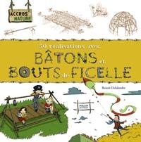 BATONS ET BOUTS DE FICELLE