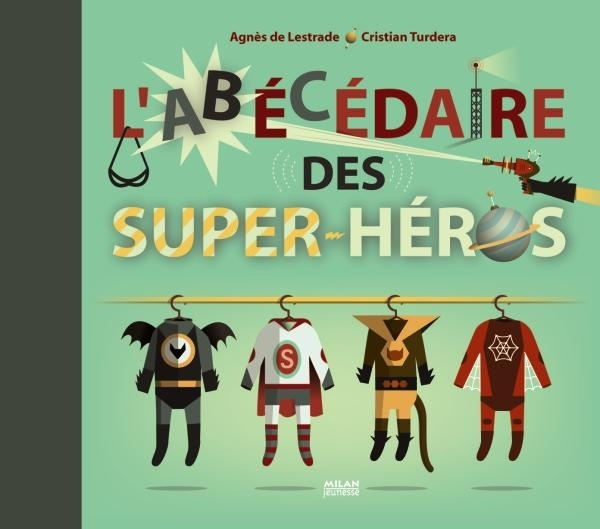 L'ABECEDAIRE DES SUPER-HEROS