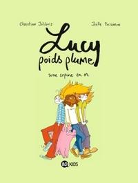 LUCY POIDS PLUME T02 UNE COPINE EN OR