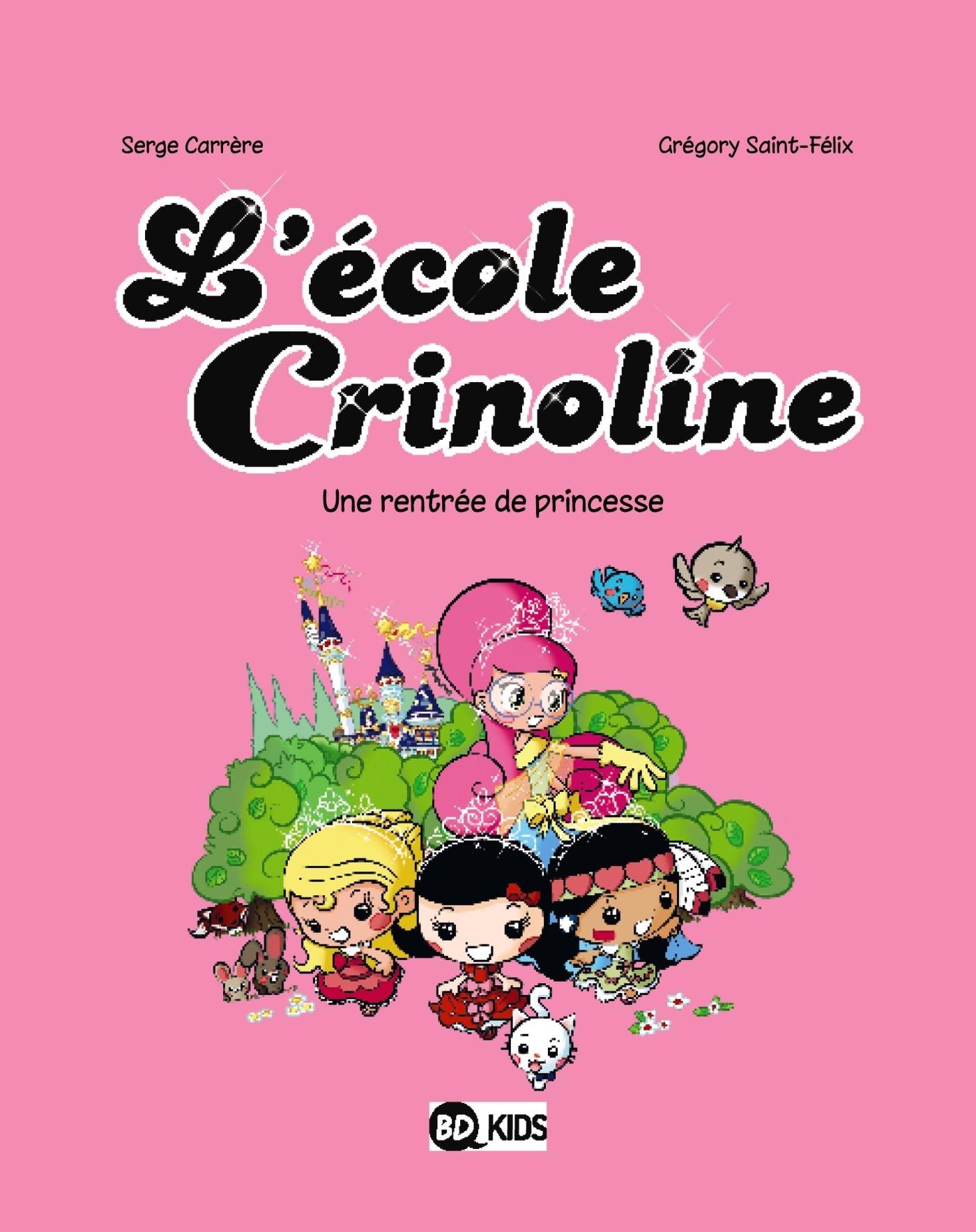 L'ECOLE CRINOLINE, TOME 01
