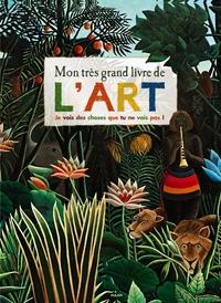 MON TRES GRAND LIVRE DE L'ART