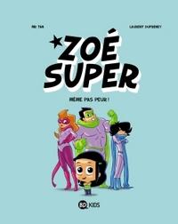 ZOE SUPER, TOME 01