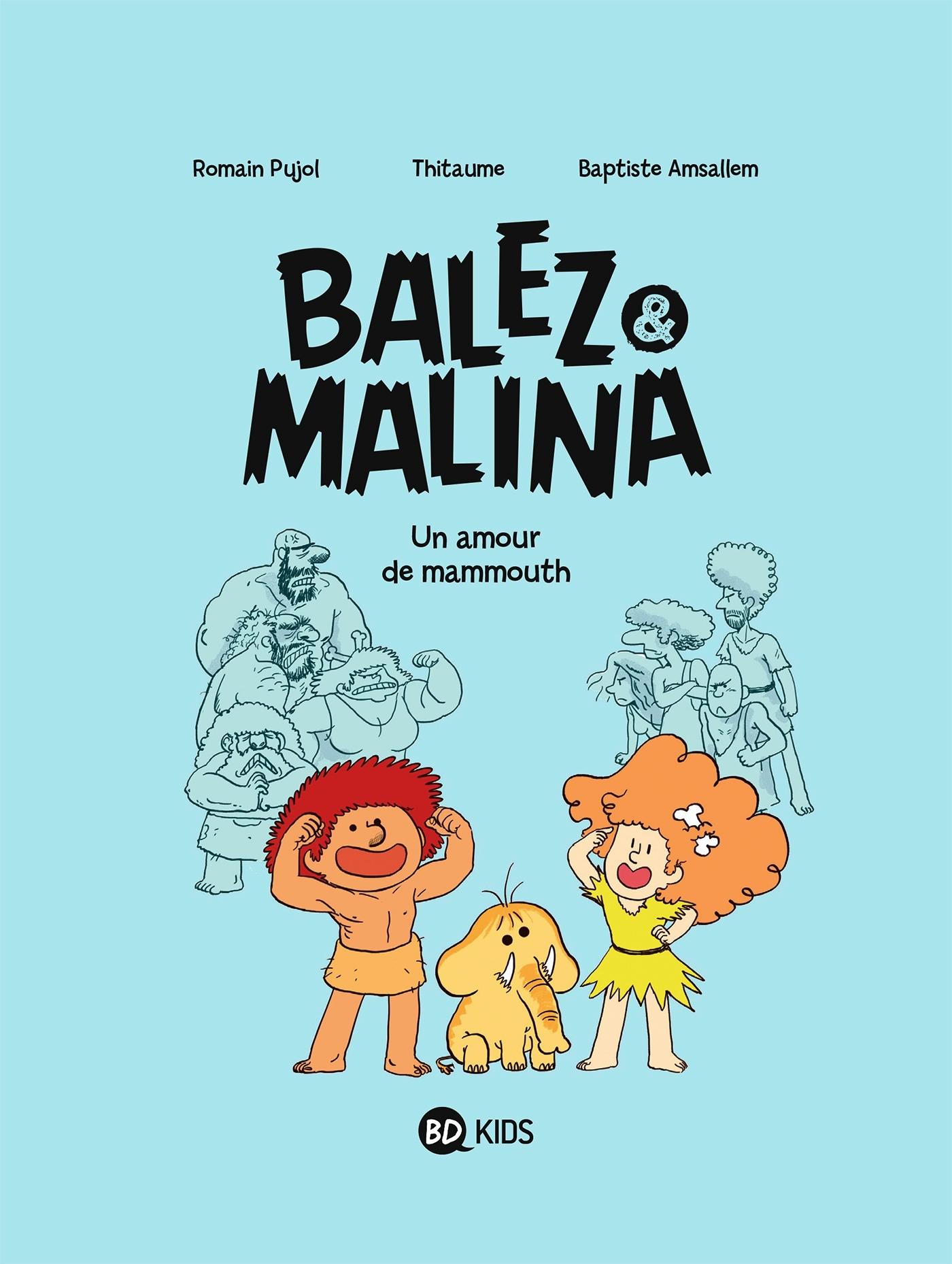 BALEZ ET MALINA, TOME 01