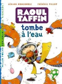 RAOUL TAFFIN TOMBE A L'EAU