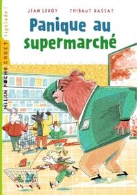 PANIQUE AU SUPERMARCHE