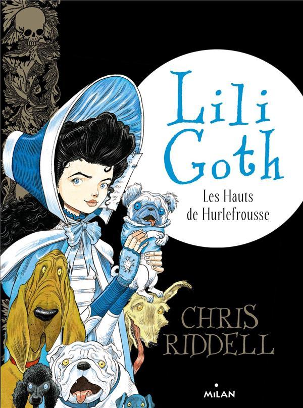 LILI GOTH, TOME 03 - LES HAUTS DE HURLEFROUSSE