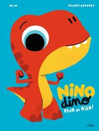 NINO DINO - PEUR DE RIEN !