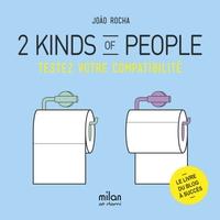 2 KINDS OF PEOPLE - TESTEZ VOTRE COMPATIBILITE