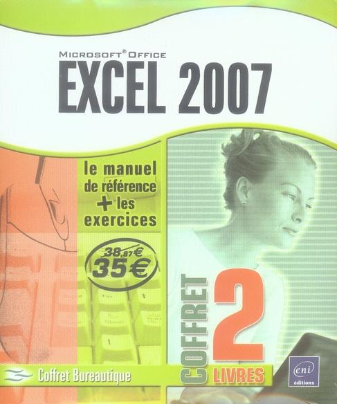 EXCEL 2007 : LE MANUEL DE REFERENCE + LE CAHIER D'EXERCICES