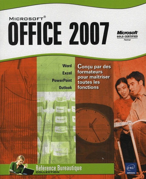 MICROSOFT  OFFICE 2007 - WORD, EXCEL, POWERPOINT ET OUTLOOK 2007