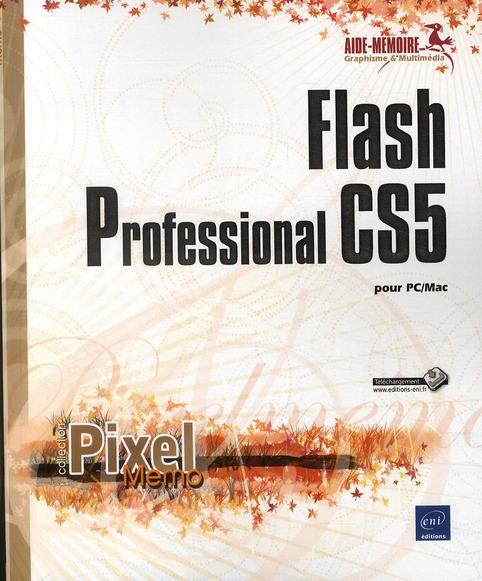 FLASH PROFESSIONAL CS5 POUR PC/MAC