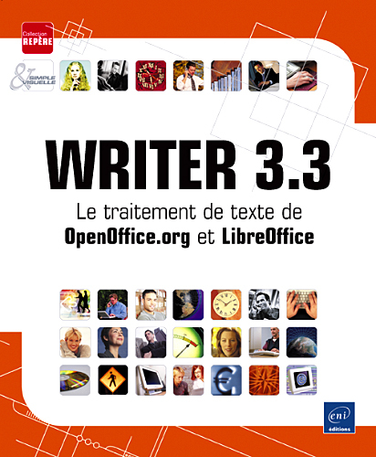 WRITER 3.3 - LE TRAITEMENT DE TEXTE DE OPENOFFICE.ORG ET LIBREOFFICE
