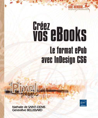 CREEZ VOS EBOOKS : LE FORMAT EPUB AVEC INDESIGN CS6
