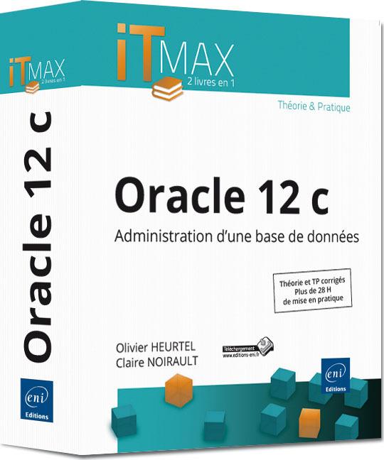 ORACLE 12C : ADMINISTRATION D'UNE BASE DE DONNEES