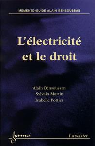 L'ELECTRICITE ET LE DROIT MEMENTOGUIDEALAIN BENSOUSSAN