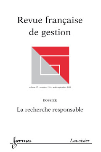 LA RECHERCHE RESPONSABLE (REVUE FRANCAISE DE GESTION VOLUME 37 N. 216/ AOUT-SEPTEMBRE 2011)