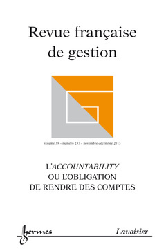 L'ACCOUNTABILITY OU L'OBLIGATION DE RENDRE DES COMPTES (REVUE FRANCAISE DE GESTION VOLUME 39 N. 237/