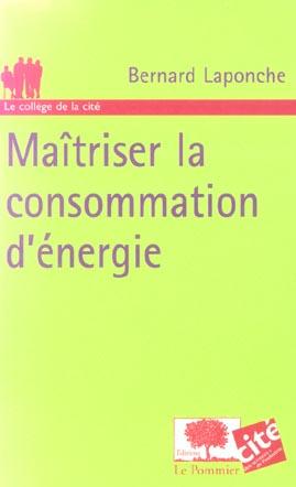 MAITRISER LA CONSOMMATION D'ENERGIE