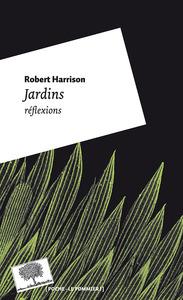 JARDINS, REFLEXIONS