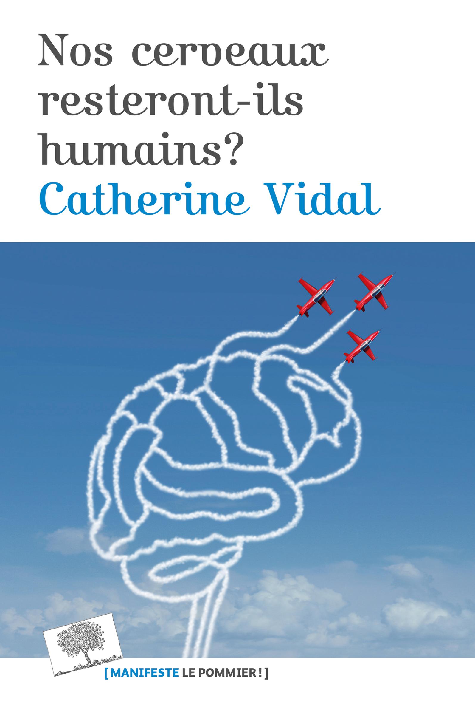 NOS CERVEAUX RESTERONT-ILS HUMAINS ?
