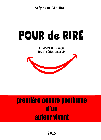 """""""POUR DE RIRE"""""""